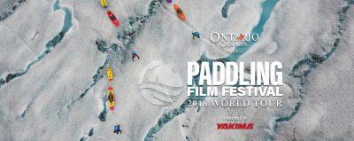 Paddling Film Festival 2018 - Huntsville @ Algonquin Theatre   Huntsville   Ontario   Canada