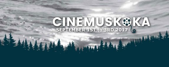 CineMuskoka 2017