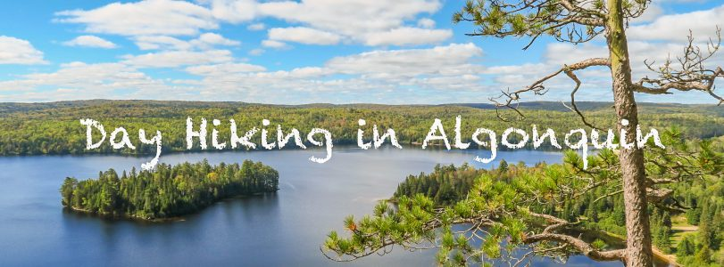 Day Hiking in Algonquin Park