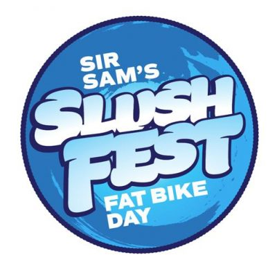 Sir Sam's Slush Fest