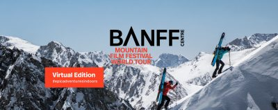 Banff Mountain Film Festival - Virtual Edition @ Virtual Event | Huntsville | Ontario | Canada