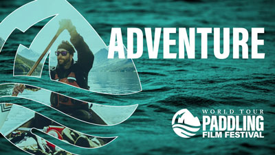 Paddling Film Festival Adventure