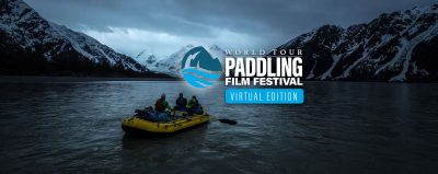Paddling Film Festival - Virtual Edition @ Virtual Event
