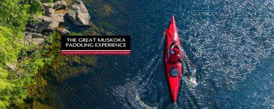 Great Muskoka Paddling Experience 2021